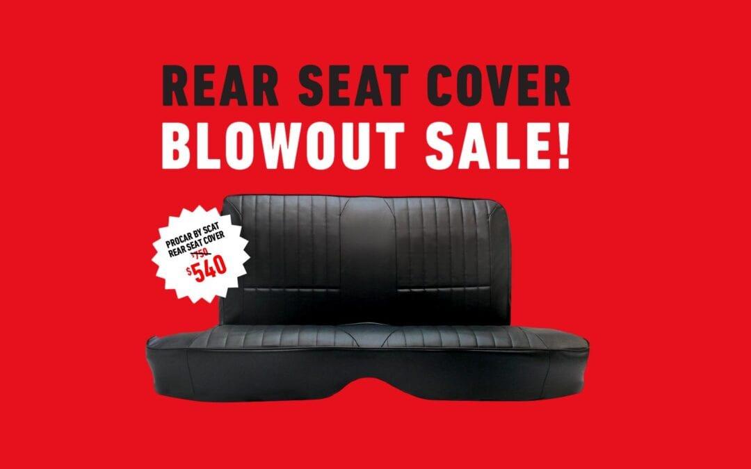 Rear Seat Blowout Sale